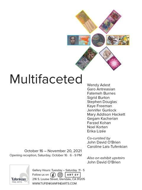Multifaceted: October 16-November 2 curated by John David O'Brien